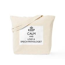 Keep Calm and Love a Speech Pathologist Tote Bag