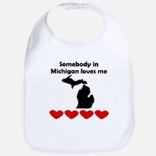 Somebody in Michigan Loves Me Bib