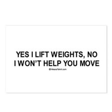 Yes, I lift weights. No, I won't help you move. /
