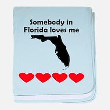 Somebody in Florida Loves Me baby blanket