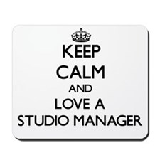 Keep Calm and Love a Studio Manager Mousepad
