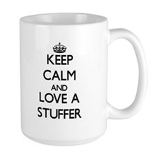 Keep Calm and Love a Stuffer Mugs