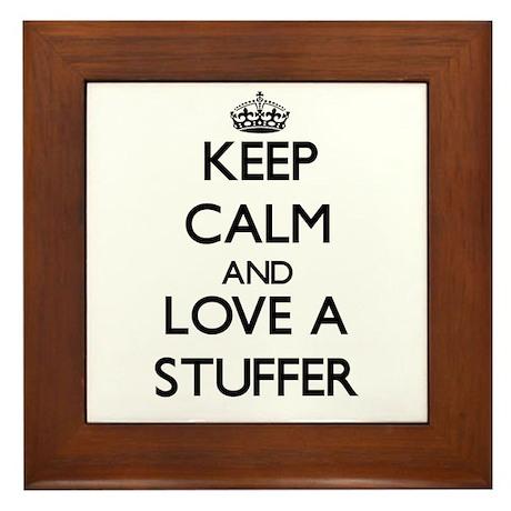 Keep Calm and Love a Stuffer Framed Tile