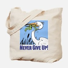 Dont Give Up3.jpg Tote Bag