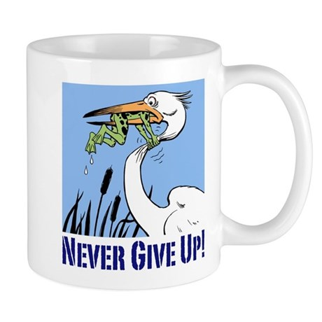 Dont Give Up3.jpg Mugs