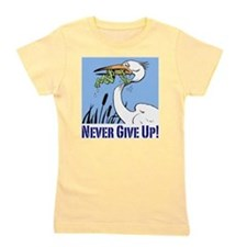 Dont Give Up3.jpg Girl's Tee