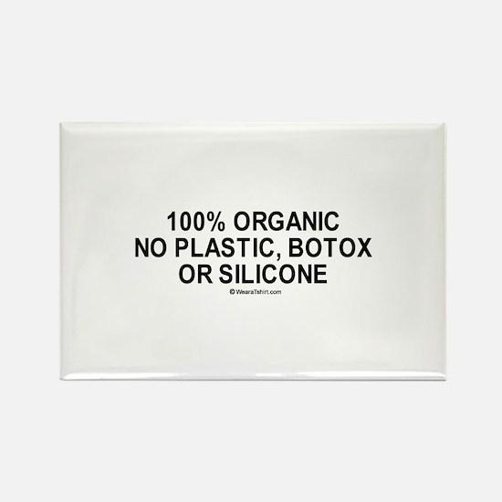 100% organic / Gym humor Rectangle Magnet