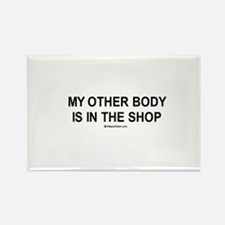 My other body is in the shop / Gym humor Rectangle