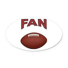 FOOTBALL FAN Oval Car Magnet