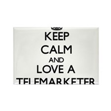 Keep Calm and Love a Telemarketer Magnets