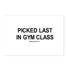 Picked last in gym class  Postcards (Package of 8)