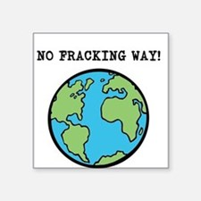 "Cute Fracking Square Sticker 3"" x 3"""