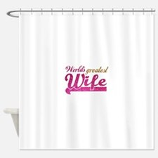 Worlds Greatest Wife Shower Curtain