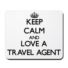 Keep Calm and Love a Travel Agent Mousepad