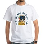 I'd Rather Be Sewing! White T-Shirt