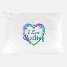 I Love Quilting Pillow Case