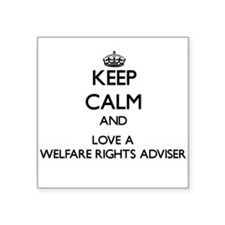 Keep Calm and Love a Welfare Rights Adviser Sticke
