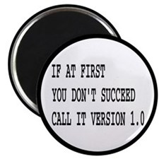 Call It Version 1.0 Computer Joke Magnet
