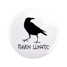 "Raven Lunatic - Halloween 3.5"" Button"