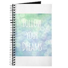 Follow your Dreams Journal