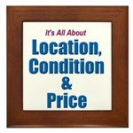 Location, Condition and Price Framed Tile