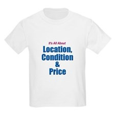 Location, Condition and Price Kids T-Shirt