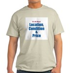 Location, Condition and Price Ash Grey T-Shirt