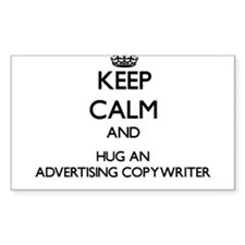 Keep Calm and Hug an Advertising Copywriter Sticke
