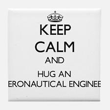 Keep Calm and Hug an Aeronautical Engineer Tile Co