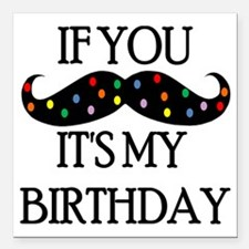 "If you mustache...it's m Square Car Magnet 3"" x 3"""