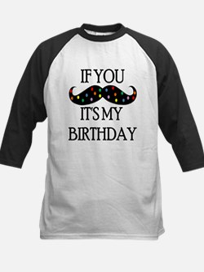 If you mustache...it's my birthday Baseball Jersey