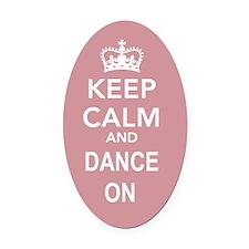 Dance On Oval Car Magnet