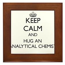 Keep Calm and Hug an Analytical Chemist Framed Til