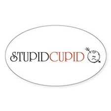 stupidcupidface Oval Decal