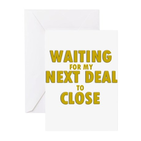 Waiting For my Next Deal to C Greeting Cards (Pack