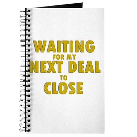 Waiting For my Next Deal to C Journal