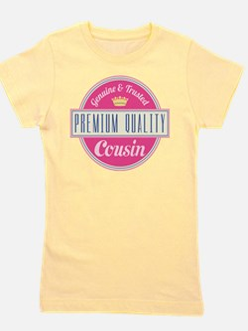 Premium Quality Cousin Girl's Tee