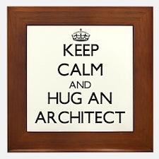 Keep Calm and Hug an Architect Framed Tile