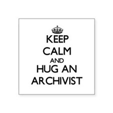 Keep Calm and Hug an Archivist Sticker