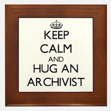 Keep Calm and Hug an Archivist Framed Tile