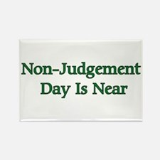 Non-Judgement Day Is Near Rectangle Magnet (100 pa