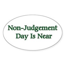Non-Judgement Day Is Near Oval Decal