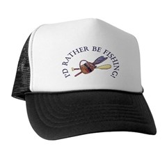 I'd Rather Be Fishing! Trucker Hat