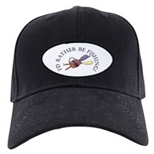 I'd Rather Be Fishing! Baseball Hat