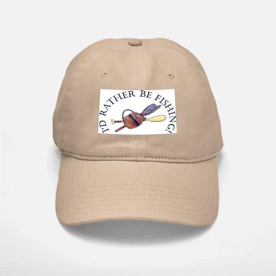 I'd Rather Be Fishing! Baseball Baseball Baseball Cap