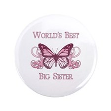 """World's Best Big Sister (Butterfly) 3.5"""" Button"""
