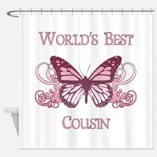 World's Best Cousin (Butterfly) Shower Curtain