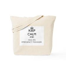 Keep Calm and Hug an Emergency Manager Tote Bag