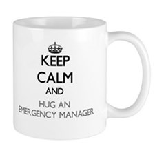 Keep Calm and Hug an Emergency Manager Mugs