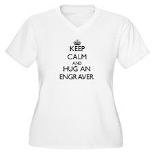 Keep Calm and Hug an Engraver Plus Size T-Shirt